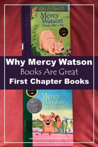 Why Mercy Watson Books Are Great First Chapter Books