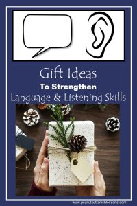 Check out these gift ideas for the children in your life that need to strengthen their language and listening skills.