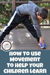 Pinnable cover image for How to Use Movement to Help Your Children Learn showing a boy doing a toe touching exercise.