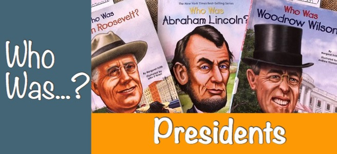 Cover for Blog Post Listing Who Was... books for the US Presidents