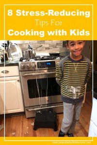 8 Stress-Reducing Tips for Cooking with Kids