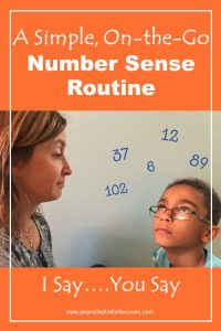 Link to a post titled A Simple, On-the-Go Number Sense Routine. Mom and boy facing each other with numbers floating ovrer his head.