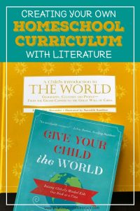 Cover for blog post Creating Your Own Homeschool Curriculum with Literature