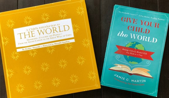 Two Books: A Children's Introduction to the World and Give Your Child the World