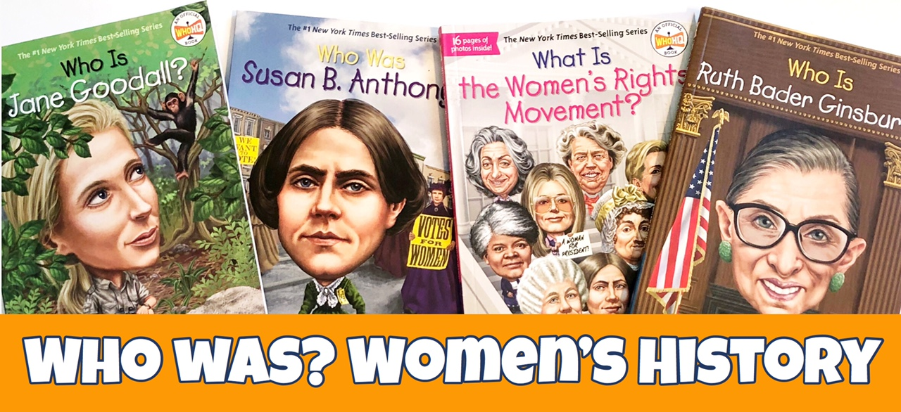 Cover Image for Who Was Women's History list of books showing four Who Was books.