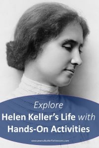 Cover of Explore Helen Keller's Life with Hands-On Activities Blog Post