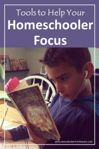 Cover for blog post Tools to Help Your Homeschooler Focus