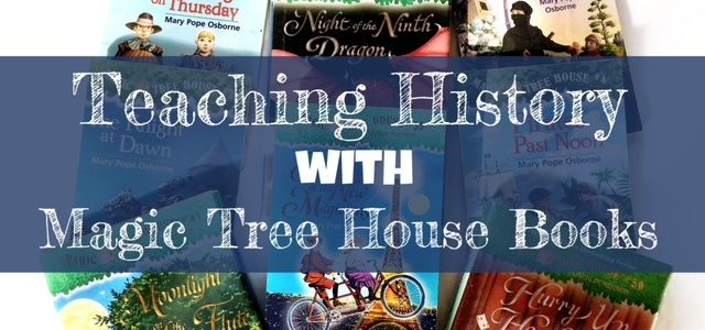 Cover for blog post Teaching History with Magic Tree House Books