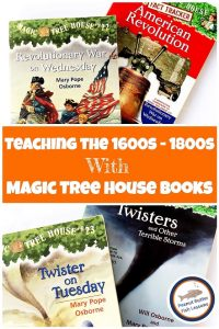 Pinnable cover for the blog post teaching the 1600s - 1800s with Magic Tree House Books
