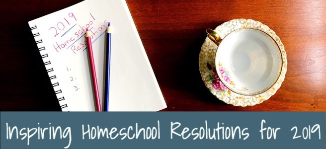 cover for inspiting homeschool resolutions for 2019