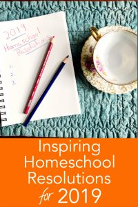 Pin for Inpiring Homeschool Resolutions for 2019