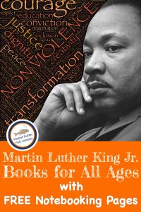 Pinnable cover for post Martin Luther King Jr. Books for All Ages with FREE Notebooking Pages