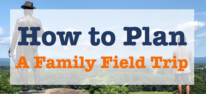 Cover for blog post How to Plan a Family Field Trip