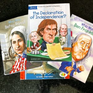 Books about Betsy Ross, the Declaration of Independence and Benjamin Franklin