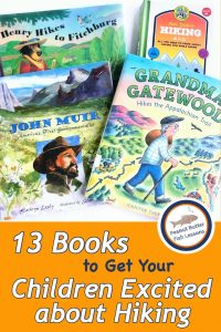 Pinnable cover for blog post 13 Books to Get Your Children Excited About Hiking