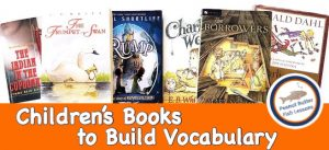 Cover for blog post Children's Books to Build Vocabulary. Shows six children's books.