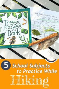 Pinnable Cover for blog post 5 School Subjects to practice while hiking