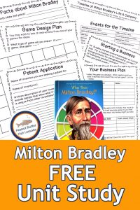 Pinnable Cover for blog post Milton Bradley FREE Unit Study