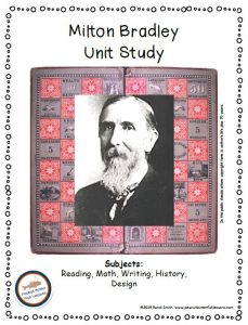 Cover of unit study showing picture of Milton Bradley overlaid on his Checkered Game of Life board.