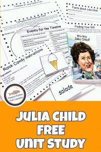 Pinnable cover for blog post Julia Child FREE Unit Study showing printable pages and book.