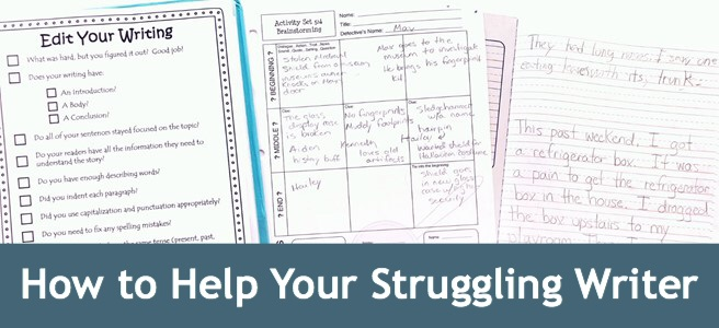 Cover image for the blog post How to Help Your Struggling Writer showing an editing checklist, a graphic organizer, and a writing sample