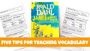James and the Giant Peach book with printable vocabulary pages on either side of the book.