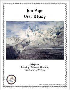 Cover of the printable Ice Age unit study showing a picture of frozen tundra and listing the subjects covered.