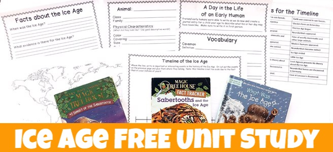 Cover for the blog post, Ice Age FREE unit study showing printable pages and books to use with it.