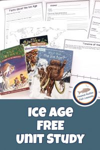 Pinnable cover image for blog post Ice Age FREE Unit Study showing printable pages and books that can be used with study.