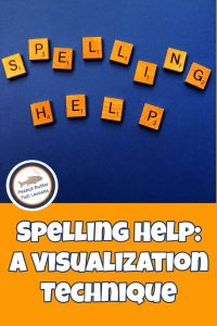 Pinnable cover for blog post: Spelling Help, A Visualization Technique