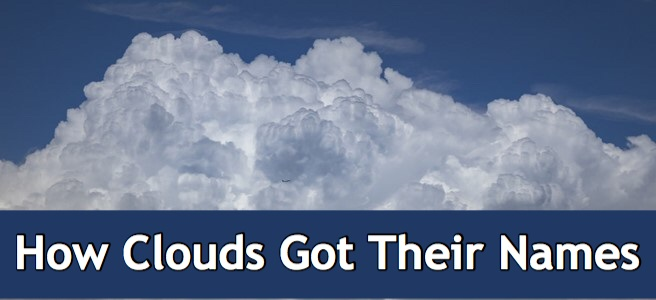 Cover image for post How Clouds Got Their Names showing clouds in sky and text.