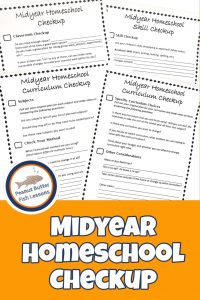 Pinnable cover for blog post Midyear Homeschool Checkup showing printable checklists.