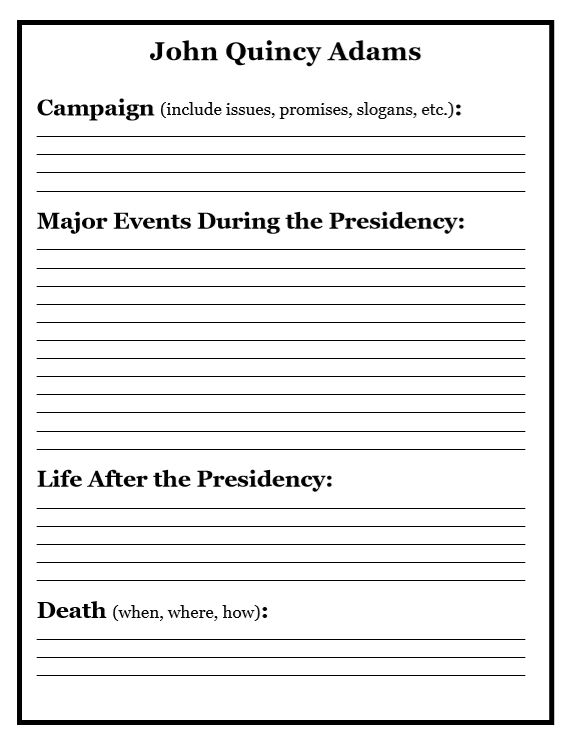Second page of printable notebooking pages for John Quincy Adams with sections to write about Campaign, Events during Presidency, Life after Presidency and Death.