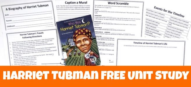 Cover for blog post Harriet Tubman FREE Unit Study showing book and printables.