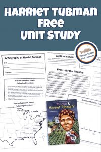 Pinnable cover for blog post Harriet Tubman FREE Unit Study showing book and printables.