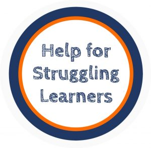 Graphic saying Help for Struggling Learners