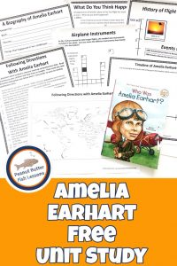 Pinnable cover for the post Amelia Earhart FREE Unit Study showing printables and the book Who Was Amelia Earhart?