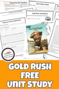 Pinnable cover for the Gold Rush FREE Unit Study showing printable pages and the What Was the Gold Rush? book..