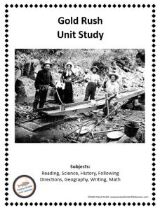 Printable cover for the unit study showing scene of gold miners and listing the subjects covered.