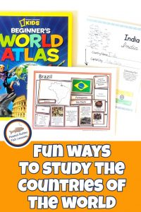 Pinnable cover for blog post Fun Ways to Study the Countries of the World showing World Atlas, sorting mats, and country notebooking page.