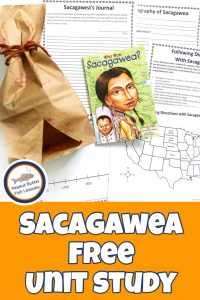 Pinnable cover for the Sacagawea FREE Unit Study showing printables and the book.