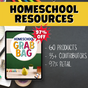promotion graphic showing cover of Homeschool Digital Grab Bag with name, 60 products, 35+ contributors, and 97% off in the text.