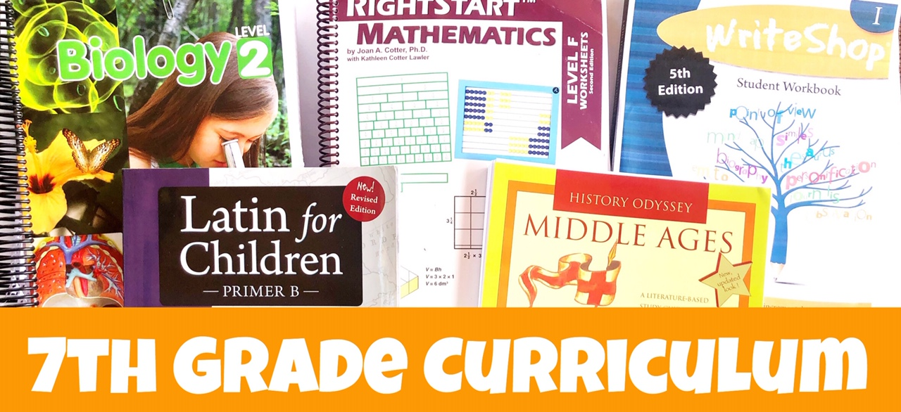 Cover image for blog post 7th Grade Curriculum Choices showing different curriculum including Latin, History, Math, Science and Writing.