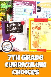 Pinnable cover image for blog post 7th Grade Curriculum Choices showing different curriculum including Latin, History, Math, Science and Writing.