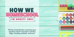 Graphic for the How We Homeschool Blog Series with title and school supplies against an aqua wood background.