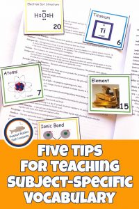 Pinnable cover image for blog post titled Five Tips For Teaching Subject-Specific Vocabulary showing glossary and chemistry vocabulary cards.