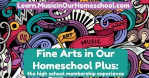 Cover for Fine Arts in Our Homeschool Membership showing a colorful drawing.