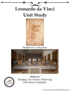 Cover of unit study showing title, picture of a self-portrait of Leonardo da Vinci, picture of The Last Supper, and list of subjects covered.